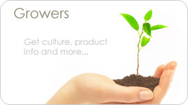 Growers - Get culture, products, info and more...